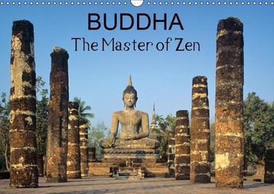 Buddha The Master of Zen (Wall Calendar 2019 DIN A3 Landscape)