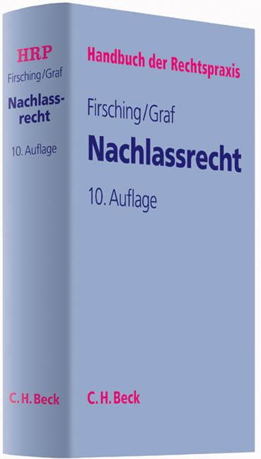 Handbuch der Rechtspraxis (HRP) Nachlassrecht Karl Firsching