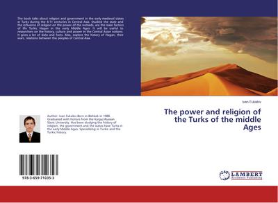 The power and religion of the Turks of the middle Ages