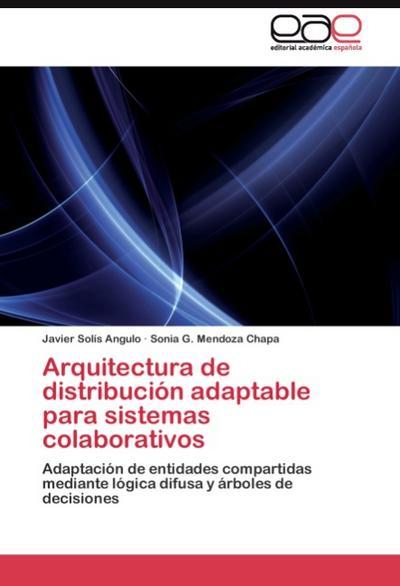 Arquitectura de distribución adaptable para sistemas colaborativos