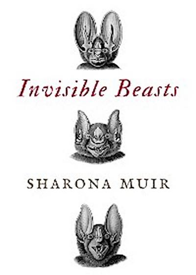 Invisible Beasts