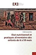 Etat nutritionnel et pratiques alimentaires des enfants de 6 à 59 mois