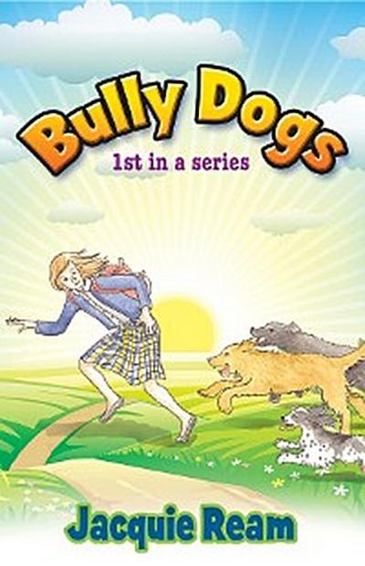 Bully Dogs