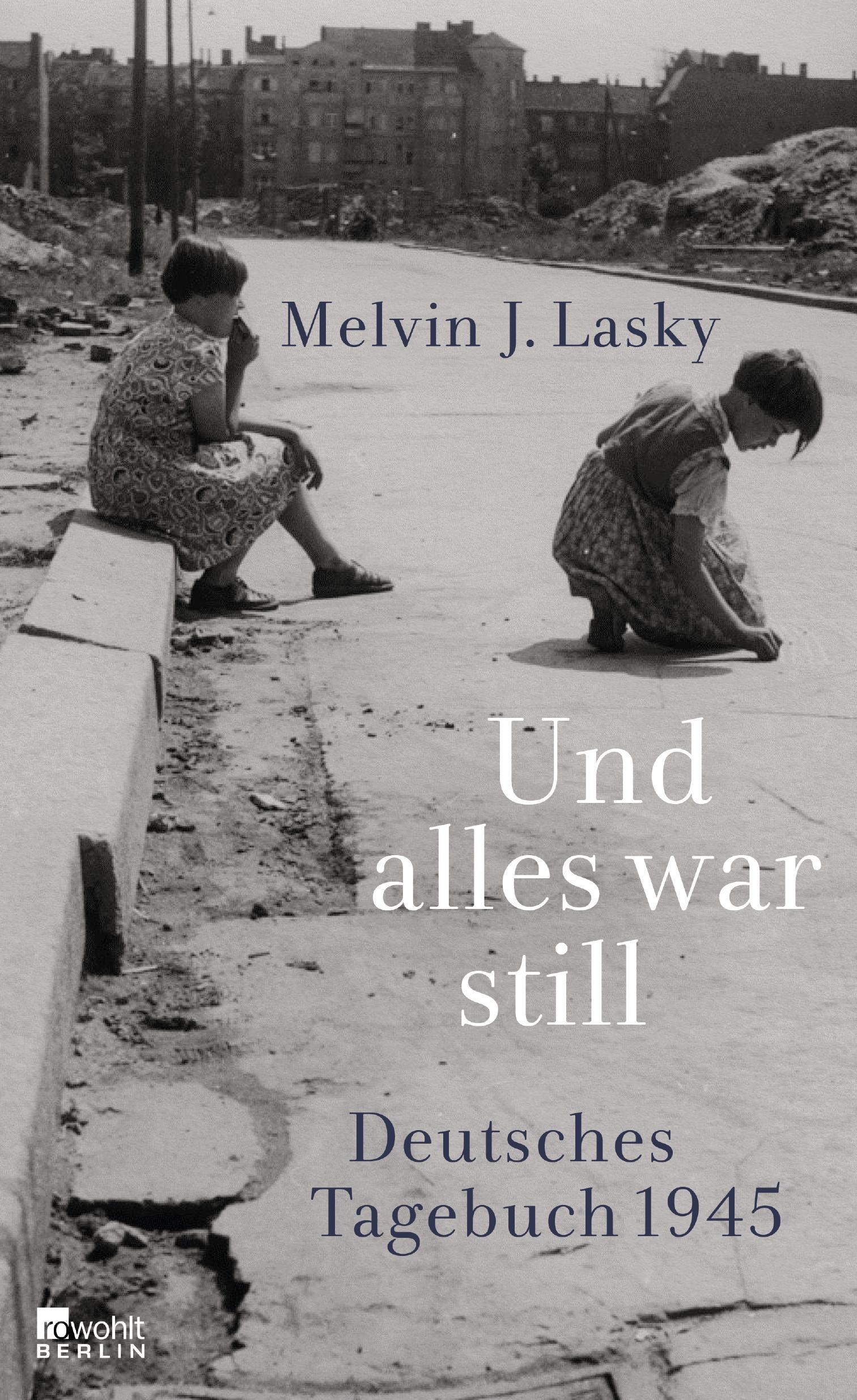 Und alles war still - Melvin J. Lasky -  9783871347085