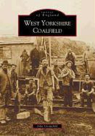 The West Yorkshire Coalfield