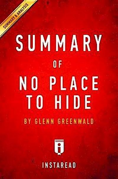 Summary of No Place to Hide