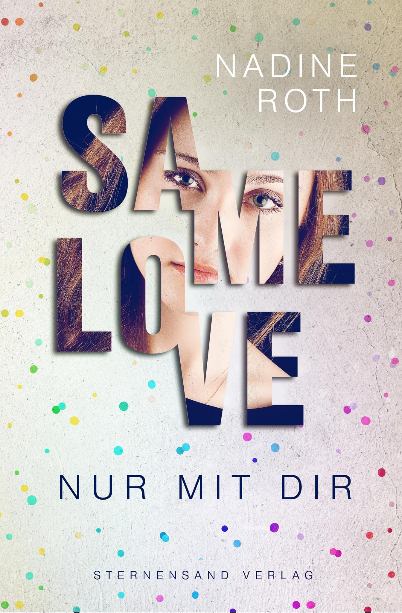 SAMe Love - Nur mit dir Nadine Roth 9783906829418