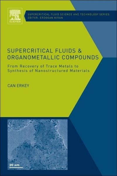 Supercritical Fluids and Organometallic Compounds