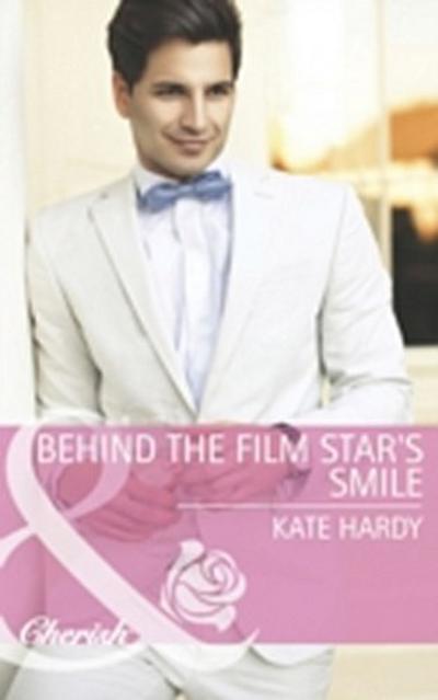 Behind the Film Star's Smile (Mills & Boon Cherish)