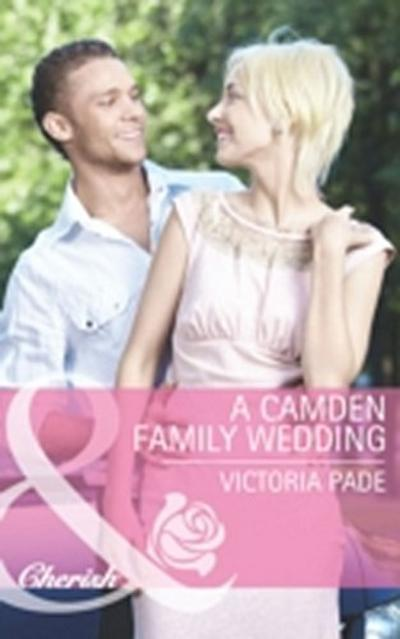 Camden Family Wedding (Mills & Boon Cherish)