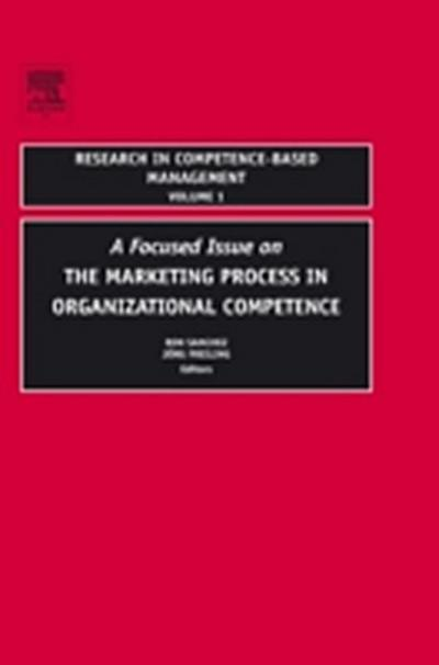 Focused Issue on The Marketing Process in Organizational Competence