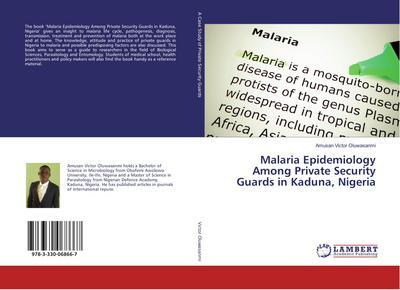Malaria Epidemiology Among Private Security Guards in Kaduna, Nigeria