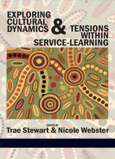 Exploring Cultural Dynamics and Tensions Within Service-Learning