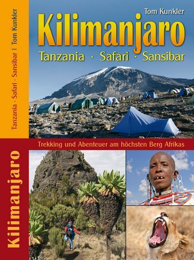 Kilimanjaro - Tanzania - Safari - Sansibar