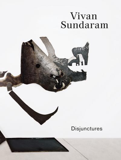 Vivan Sundaram: Disjunctures