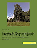 Grundzüge der Pflanzenverbreitung im mitteldeutschen Berg- und Hügelland