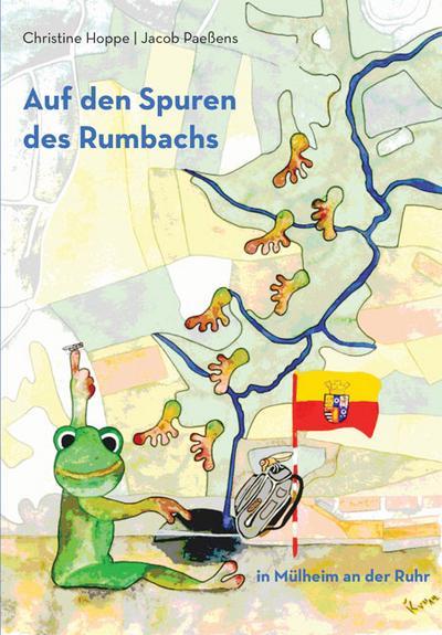 Auf den Spuren des Rumbachs in Mülheim an der Ruhr