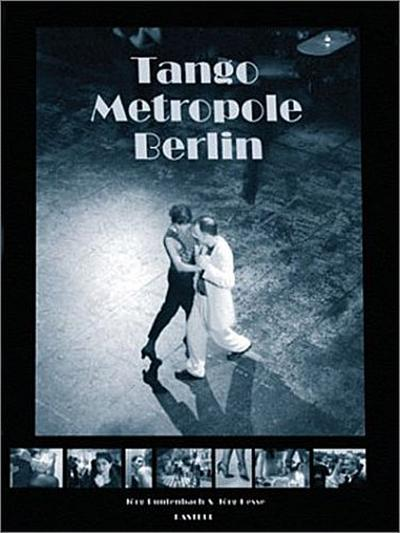 Tango-Metropole Berlin