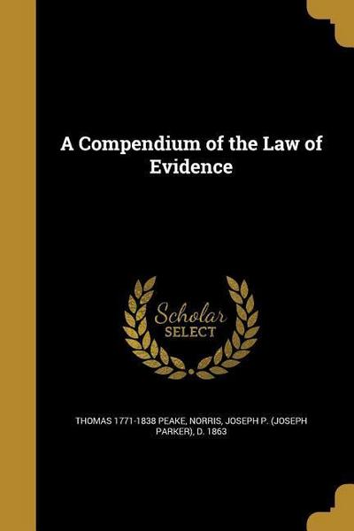 COMPENDIUM OF THE LAW OF EVIDE
