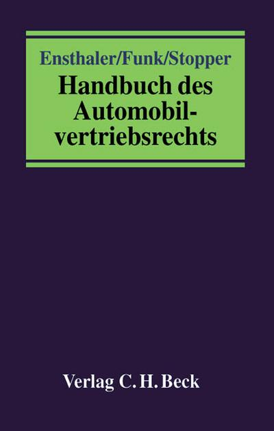 Handbuch des Automobil-vertriebsrechts