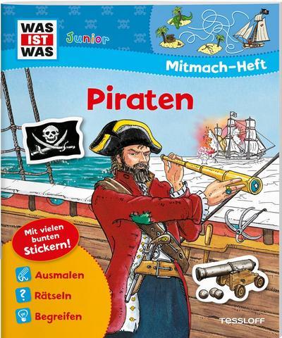 Mitmach-Heft Piraten; Malen, Rätseln, Stickern; WAS IST WAS Junior Mitmach-Hefte; Ill. v. Walther, Max/Steinbach, Gerda; Deutsch; vierfarb.