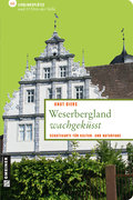 Weserbergland wachgeküsst - Knut Diers