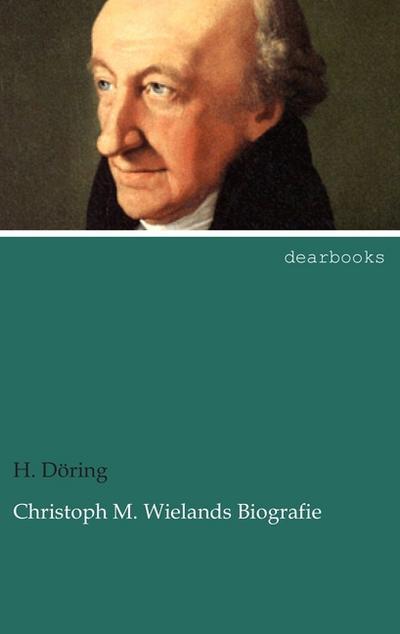 Christoph M. Wielands Biografie