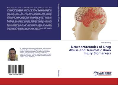 Neuroproteomics of Drug Abuse and Traumatic Brain Injury Biomarkers