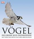 Vögel: Die große Bild-Enzyklopädie mit über 1 ...