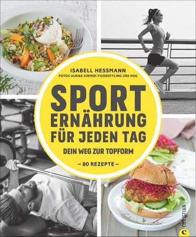 Sporternährung für jeden Tag