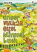 Unser Vulkaneifel Wimmelbuch; Deutsch