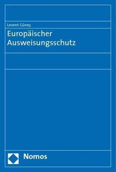 Europäischer Ausweisungsschutz