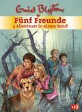 Fünf Freunde - 3 Abenteuer in einem Band; Sammelband   ; Deutsch; it s/w Illustrationen -