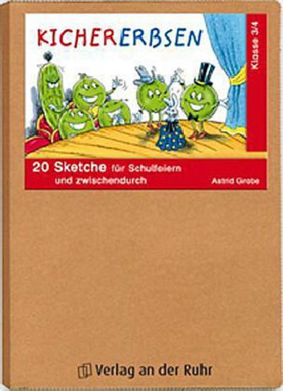 Kichererbsen - Klasse 3/4: 20 Sketche für Schulfeiern und zwischendurch