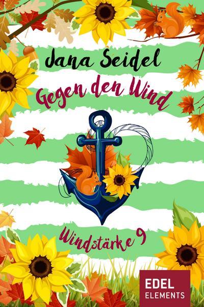 Gegen den Wind: Windstärke 9