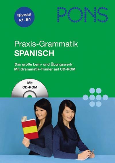PONS Praxis-Grammatik Spanisch, m. CD-ROM