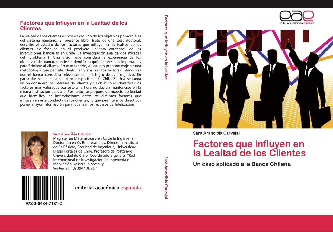 Factores que influyen en la Lealtad de los Clientes - Sara A ... 9783848471812
