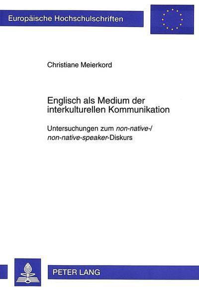 Englisch als Medium der interkulturellen Kommunikation