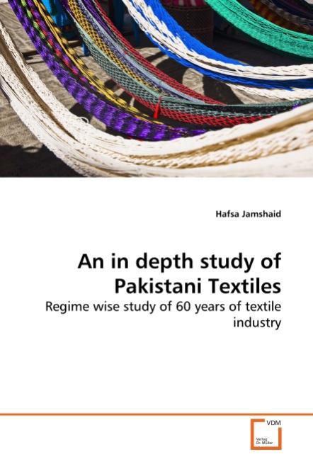 An in depth study of Pakistani Textiles - Hafsa Jamshaid -  9783639266160