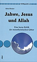 Jahwe, Jesus und Allah