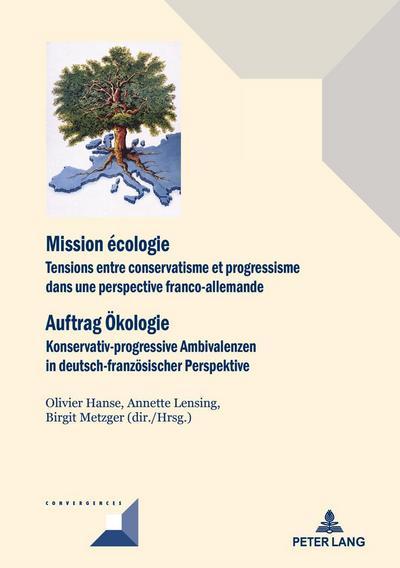 Mission écologie/Auftrag Ökologie