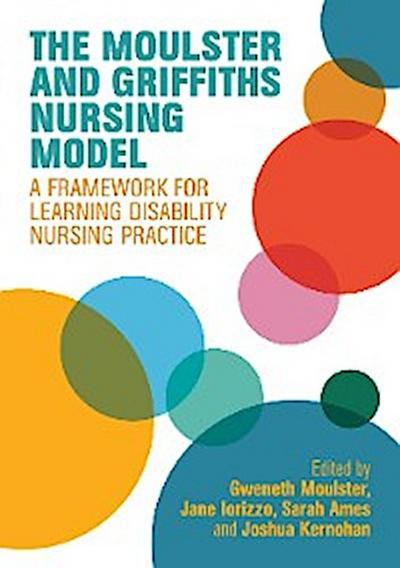 The Moulster and Griffiths Learning Disability Nursing Model