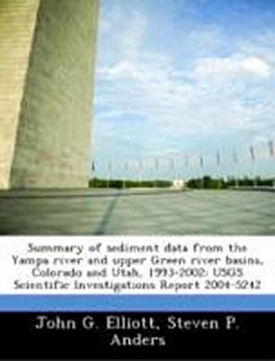 Elliott, J: Summary of sediment data from the Yampa river an