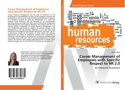 Career Management of Employees with Specific Respect to HR 2.0