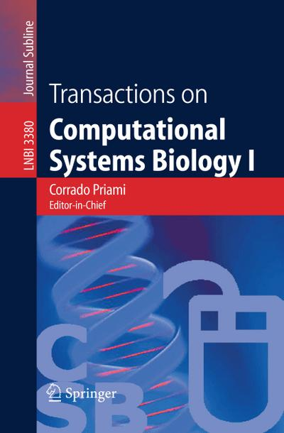Transactions on Computational Systems Biology I (Lecture Notes in Computer Science / Transactions on Computational Systems Biology)