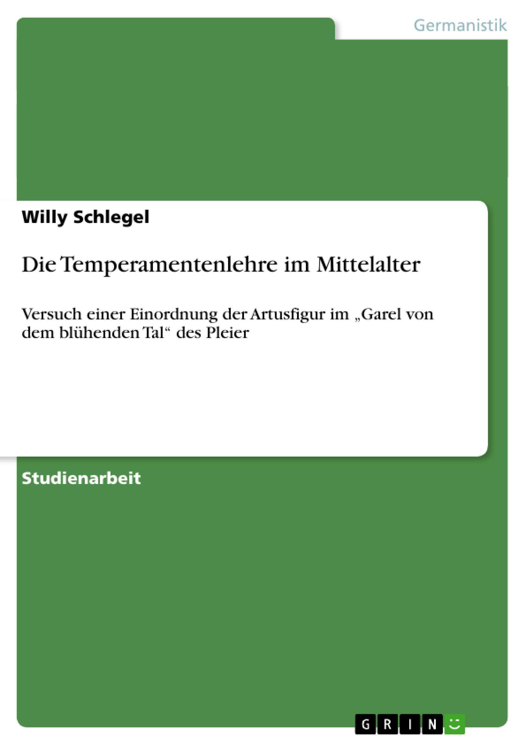 Die Temperamentenlehre im Mittelalter Willy Schlegel
