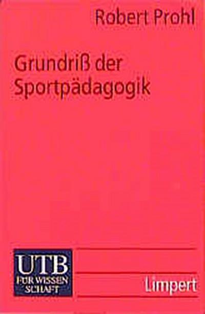 Grundriß der Sportpädagogik.