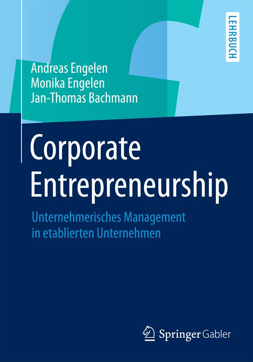 Corporate Entrepreneurship, Andreas Engelen