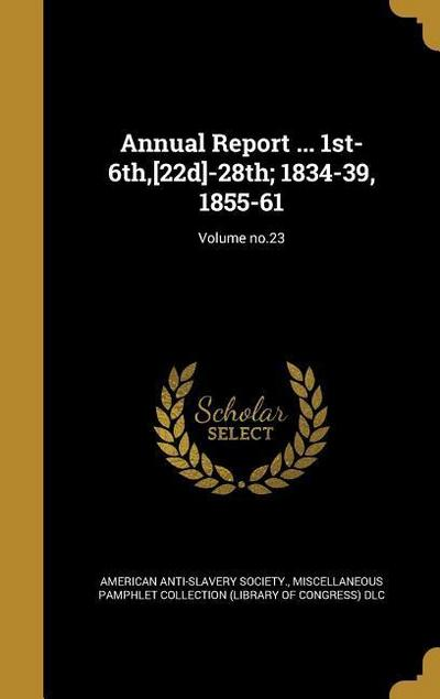 ANNUAL REPORT 1ST-6TH 22D-28TH