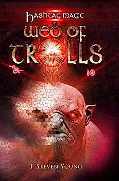 Web of Trolls